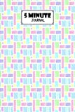 Five Minute Journal: Shape Cover 5 Minute Journal For Practicing Gratitude, Mindfulness and Accomplishing Goals, 120 Pages, Size 6' x 9' By Rene Behrendt