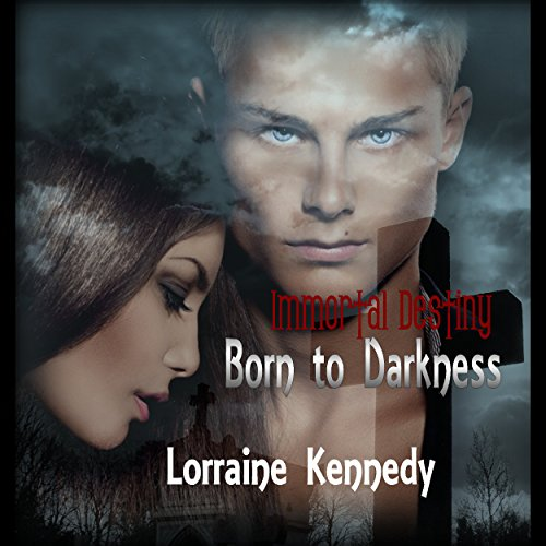 Born to Darkness     Immortal Destiny, Book 1              By:                                                                                                                                 Lorraine Kennedy                               Narrated by:                                                                                                                                 Lee James,                                                                                        Destiny Landon                      Length: 3 hrs and 57 mins     67 ratings     Overall 3.4