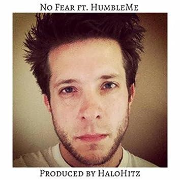No Fear (feat. Humbleme & Halohitz)