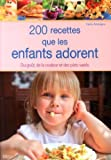 200 recettes que les enfants adorent