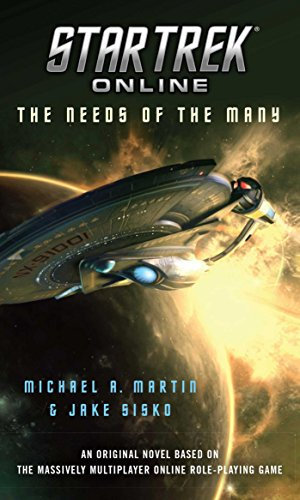 Star Trek Online: The Needs of the Many (English Edition)