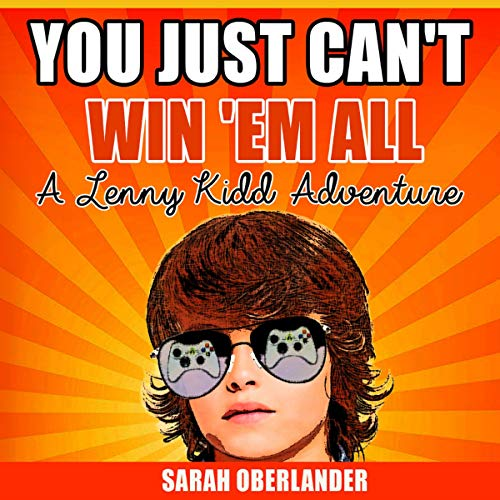 You Just Can't Win 'Em All audiobook cover art