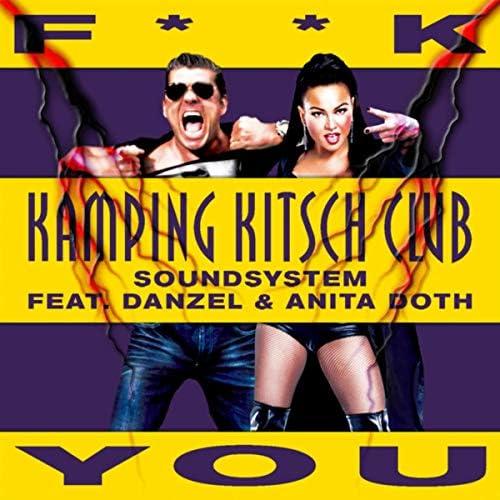 Kamping Kitsch Club Soundsystem feat. Danzel & Anita Doth