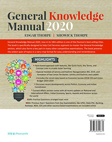 General Knowledge Manual 2020   Useful for UPSC, SSC, Banking, NDA,LIC, State Civil Service Examinations, and Other Adminitrative Examinations   ... questions   Eighteenth Edition   By Pearson
