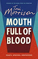 Mouth Full of Blood: Essays, Speeches, Meditations