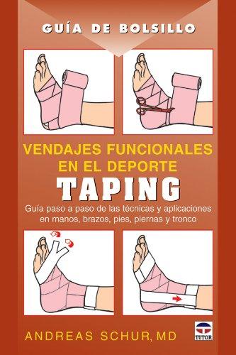 GUÍA DE BOLSILLO. VENDAJES FUNCIONALES EN EL DEPORTE. TAPING (Guias Medicas)
