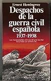 Despachos de la Guerra civil española : (1937-1938)