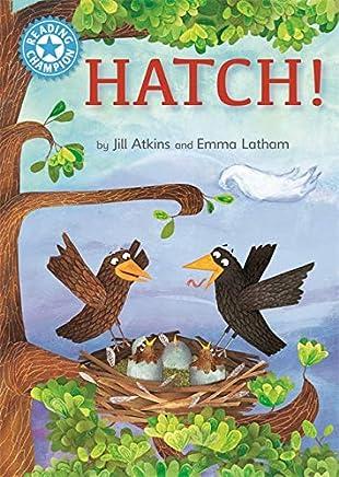 Hatch! (Reading Champion)