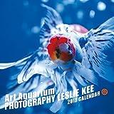 レスリー・キー×アートアクアリウムカレンダー2018 ([カレンダー])