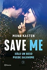 Save Me par Mona Kasten