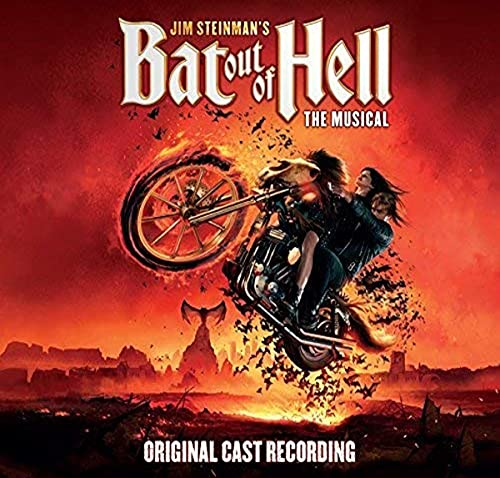 Bat Out Of Hell The Musical (Ori...