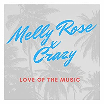 Love of the Music (feat. Crazy)