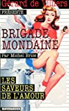 Brigade Mondaine 305 - Les Saveurs de l'Amour