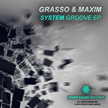 System Groove EP