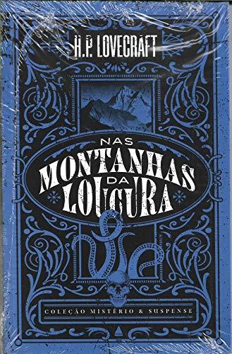 Livro Nas Montanhas da Loucura - Coleção Mistério & Suspense