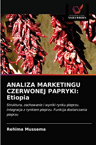Analiza Marketingu Czerwonej Papryki: Etiopia