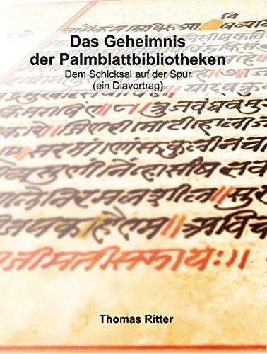 Das Geheimnis der Palmblattbibliotheken: Dem Schicksal auf der Spur