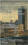 Temario Común para la obtención del certificado acreditativo para personal de control de acceso a espectáculos públicos y actividades recreativas