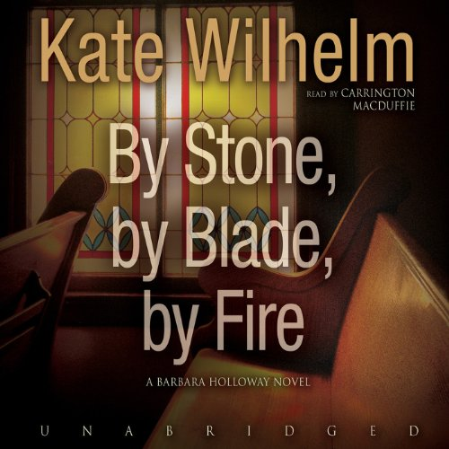 By Stone, by Blade, by Fire audiobook cover art