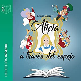 Alicia detrás del espejo [Through the Looking Glass] audiobook cover art