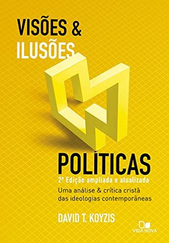 Visões E Ilusões Políticas