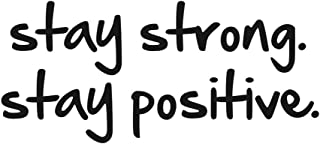 TOARTi Stay Strong Stay Positive Quote Mirror Decal Quotes Vinyl Wall Decals Inspirational Motivation Signs Walls Stickers Home Decor (Stay Strong&Positive)