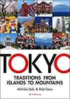 TOKYO  TRADITION FROM ISLANDS TO MOUNTAINS