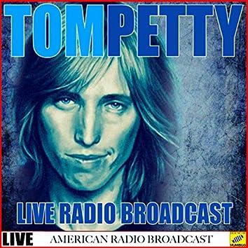 Tom Petty - Live Radio Broadcast (Live)