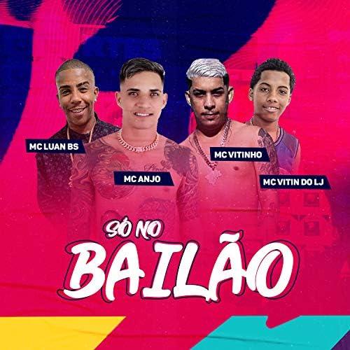 Mc Anjo & Mc Vitinho feat. MC Luan BS & Vitin do LJ