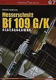 Messerschmitt Bf 109 G/K: G-1, G-2, G-3, G-4, G-10, K-4 (TopDrawings)