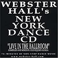 Webster Hall's New York Dance CD : Live In The Ballroom