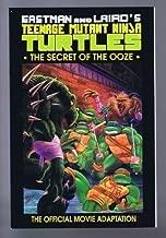 TEENAGE MUTANT NINJA TURTLES: The Secret of the Ooze (Teenage Mutant Ninja Turtles II) (1991-03-20)
