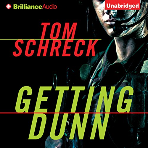 Getting Dunn audiobook cover art