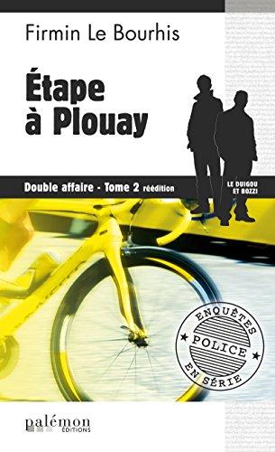 Étape à Plouay : Double affaire - Tome 2: Le Duigou et Bozzi - Tome 4