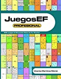 JuegosEF PROFESIONAL: 200 Juegos de Educación Física de 4 a 16 años | RECOPILACIÓN DE LIBROS TOP 99, OTROS 50 y 51 MÁS