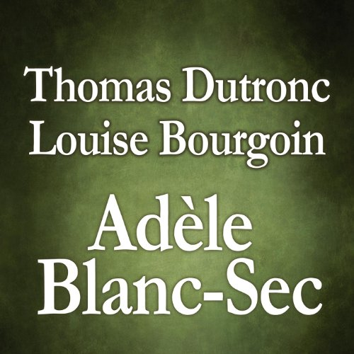 Adèle Blanc-Sec [feat. Louise Bourgoin]