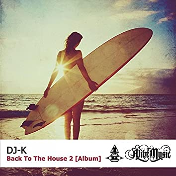 Back To The House 2