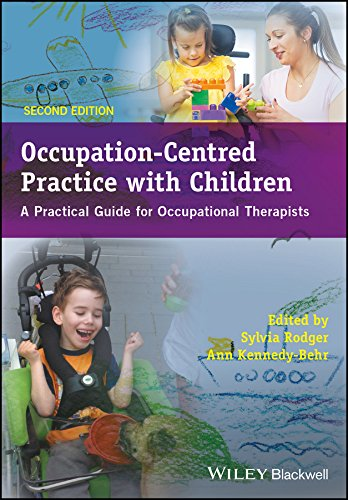 Occupation–Centred Practice with Children: A Practical Guide for Occupational Therapists
