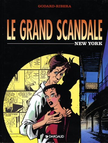 Le grand scandale, N° 1 : New York