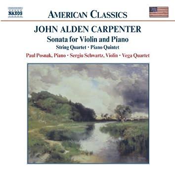 CARPENTER: Violin Sonata / String Quartet / Piano Quintet