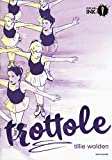 Trottole...