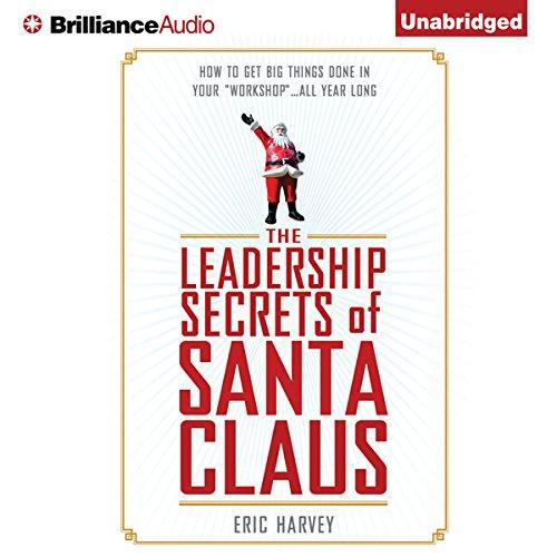 The Leadership Secrets of Santa Claus audiobook cover art