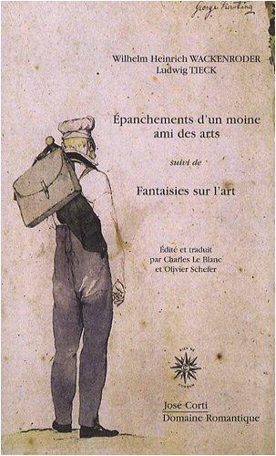 EPANCHEMENTS D UN MOINE AMI DES ARTS: suivi de Fantaisies sur l'art