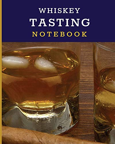 Whiskey Tasting Notebook: Tasting Whiskey Notebook Cigar Bar Companion Single Malt Bourbon Rye Try Distillery Philosophy Scotch Whisky Gift Orange Roar