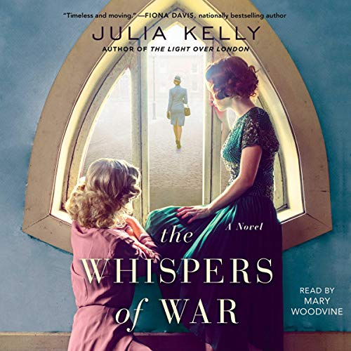The Whispers of War Audiobook By Julia Kelly cover art