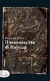 Il manoscritto di Italicus (Italian Edition)