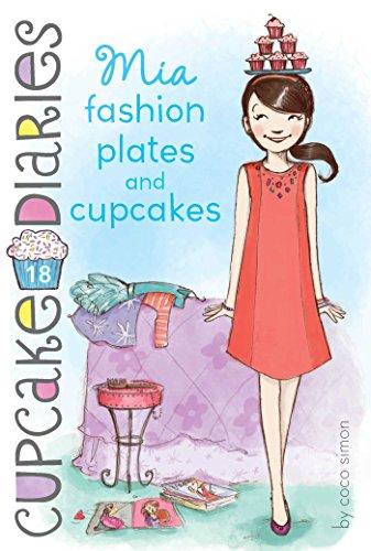 Mia Fashion Plates and Cupcakes (Cupcake Diaries Book 18) (English Edition)