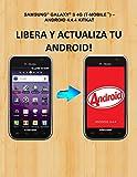 Liberar y Actualizar Samsung® Galaxy® S® 4G SGH-T959V (Spanish Edition)