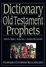 Dictionary of the Old Testament: Prophets (IVP Bible Dictionary)
