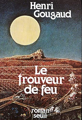Le Trouveur de feu (Cadre rouge) (French Edition)